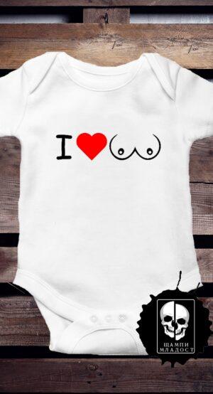 Бебешко боди I Love Tits