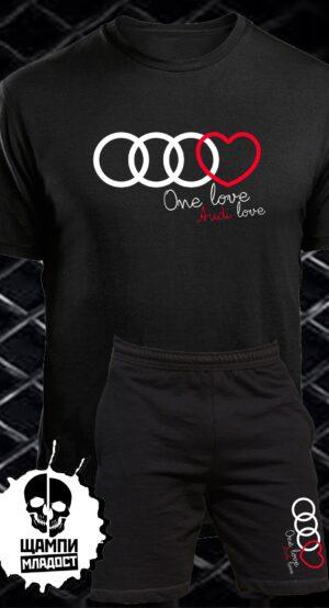 Комплект Тениска и Шорти One love AUDI
