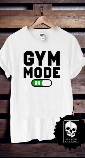 Тениска за фитнес gym mode on