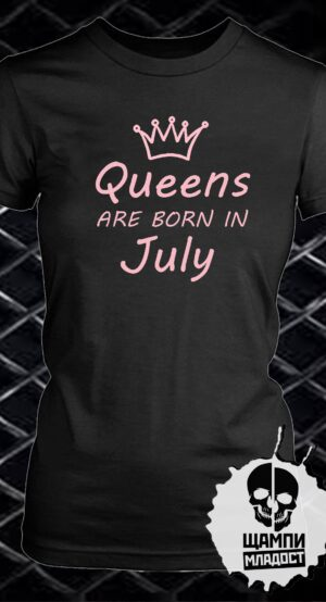 Тениска Queens are born in Модел 3